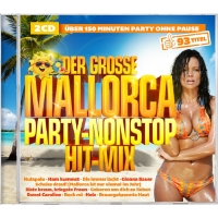 Der große Mallorca Party-Nonstop Hit-Mix 2CD